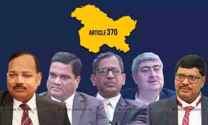 अनुच्छेद 370 : सुप्रीम कोर्ट में संवैधानिक वैधता को चुनौती देने वाली याचिकाओं पर संविधान पीठ का गठन, 1 अक्टूबर से सुनवाई
