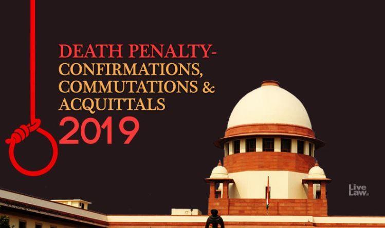 मृत्युदंडः सुप्रीम कोर्ट के 2019 के महत्वपूर्ण फैसले