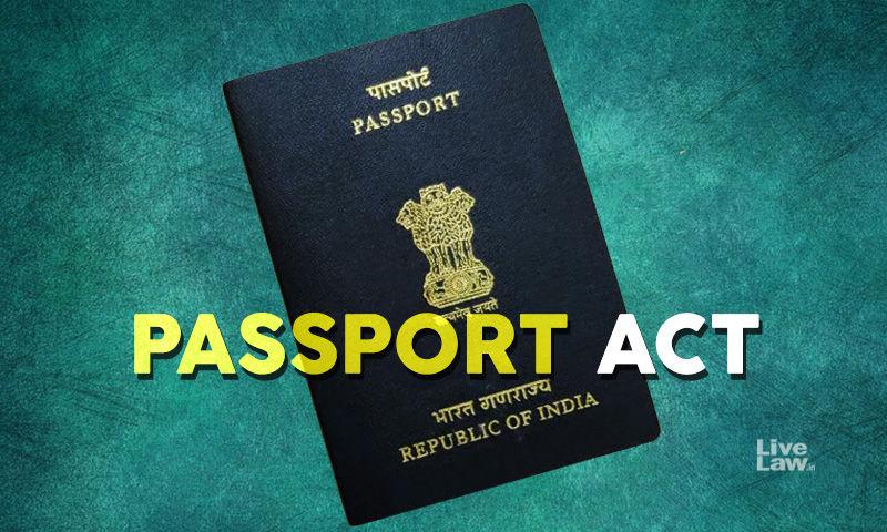 जानिए पासपोर्ट अधिनियम 1967, कौन सी परिस्थितियों में पासपोर्ट हो सकता है ज़ब्त