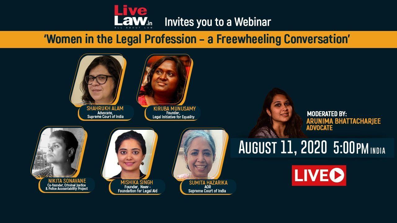 LIVE NOW [Webinar] : कानूनी पेशे में महिलाएं विषय पर एक स्वतंत्र बातचीत (पार्ट I)
