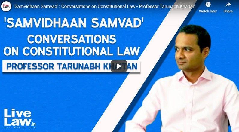संविधान संवाद : तरुणाभ खेतान के साथ एपिसोड -1