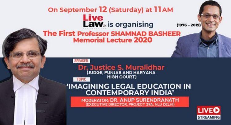 LIVE NOW: शामनाद बशीर मेमोरियल लेक्चर 2020 में डॉ. न्यायमूर्ति एस मुरलीधर अपने विचार रख रहे हैं, लाइव जुड़िए