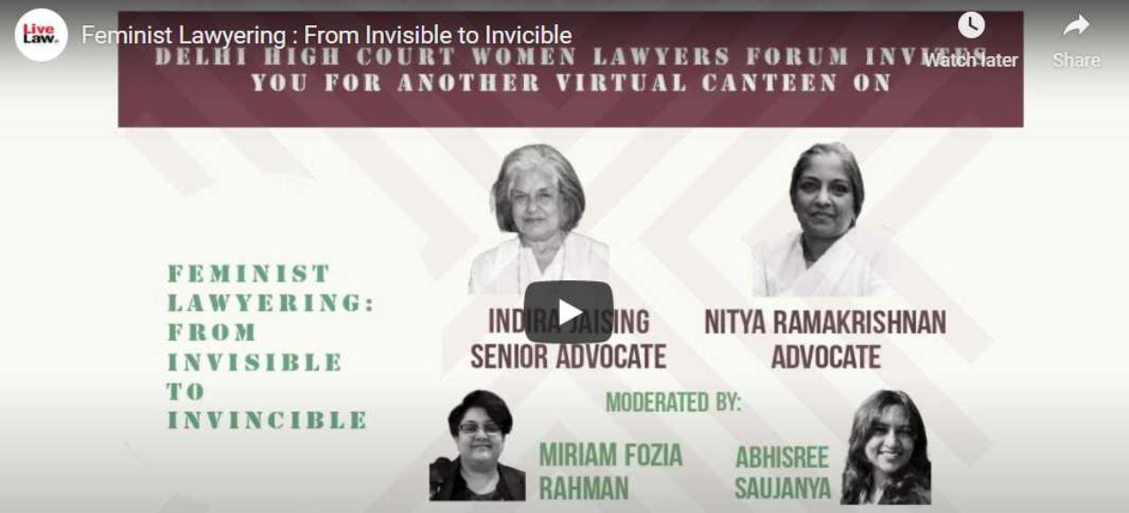 [LIVE NOW] दिल्ली हाईकोर्ट की महिला वकील : फेमिनिस्ट लॉयरिंग पर इंदिरा जयसिंह और नित्या रामकृष्णन के विचार