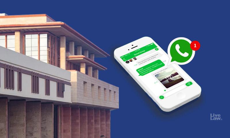 व्हाट्सएप ने नए आईटी नियमों के ट्रेसेबिलिटी क्लॉज को निजता के अधिकार का उल्लंघन बताते हुए  दिल्ली हाईकोर्ट का रुख किया
