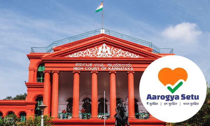 सूचित सहमति के बिना नागरिकों के स्वास्थ्य डेटा को साझा करना अनुच्छेद 21 के तहत गोपनीयता के अधिकार का उल्लंघन है : कर्नाटक हाईकोर्ट ने आरोग्य सेतु मामले में कहा