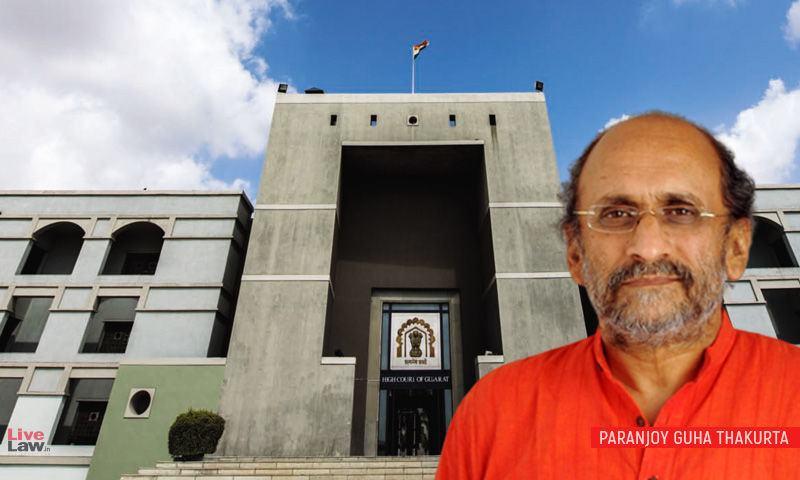 अडानी मानहानि मामला: गुजरात हाईकोर्ट ने पत्रकार परंजॉय गुहा ठाकुरता के खिलाफ जारी किए गए गिरफ्तारी वारंट को निलंबित कर दिया
