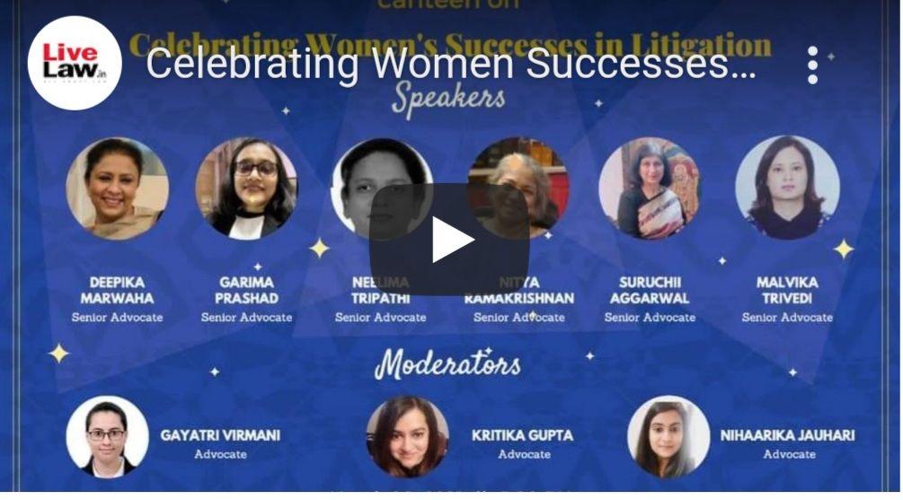 [LIVE NOW] महिला वकीलों की सफलता पर वर्चुअल कैंटीन