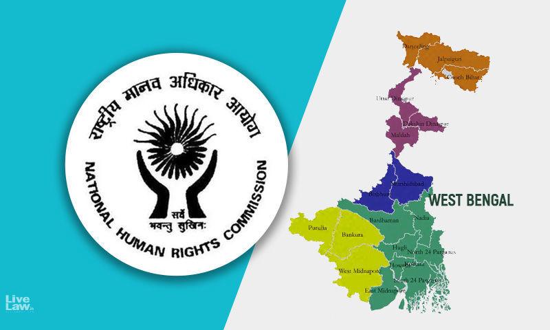 पश्चिम बंगाल में कथित हिंसा: राष्ट्रीय मानवाधिकार आयोग ने मामले का स्वतः संज्ञान लिया, स्पॉट-इंक्वायरी करने के लिए फैक्ट-फाइंडिंग टीम गठित