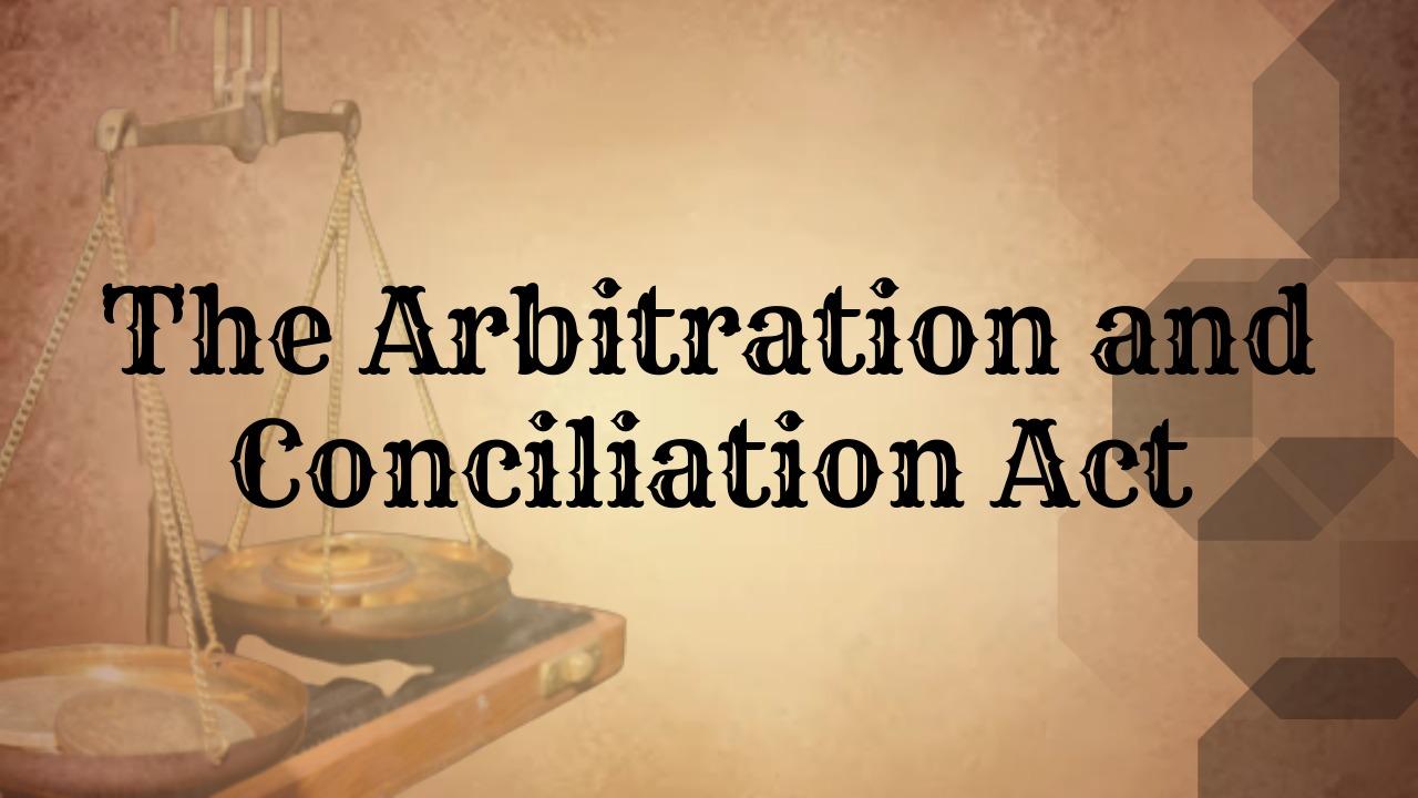 मध्यस्थता एवं सुलह (संशोधन) अधिनियम [Arbitration and Conciliation (Amendment) Act], 2019 भाग 2: मध्यस्थता और सुलह अधिनियम से संबंधित विशेष शब्द