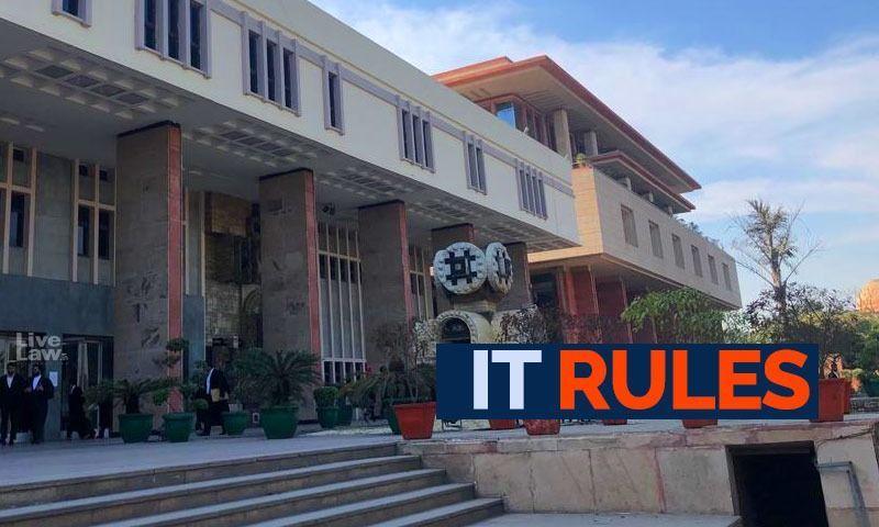 दिल्ली हाईकोर्ट ने आईटी नियमों को चुनौती देने वाली नई याचिका पर नोटिस जारी किया