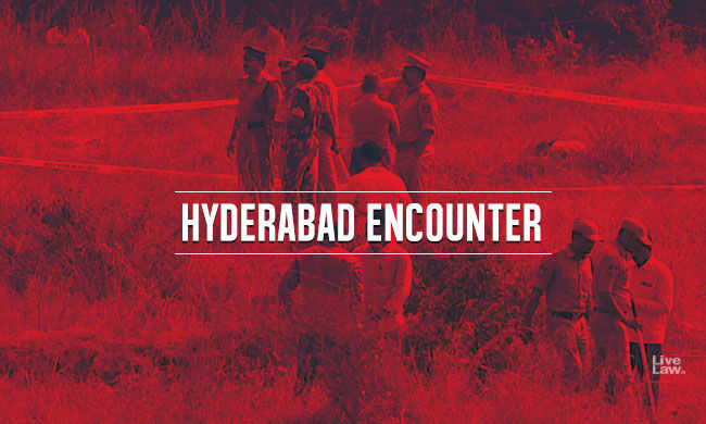 यह मामला क्यों चला जा रहा है : सुप्रीम कोर्ट ने 2019 हैदराबाद मुठभेड़ की जांच के लिए 6 महीने का समय और दिया