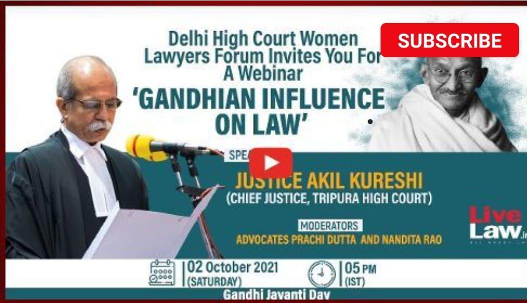 LIVE त्रिपुरा हाईकोर्ट के मुख्य न्यायाधीश अकील कुरैशी की अध्यक्षता में गांधी जयंती पर वेबिनार