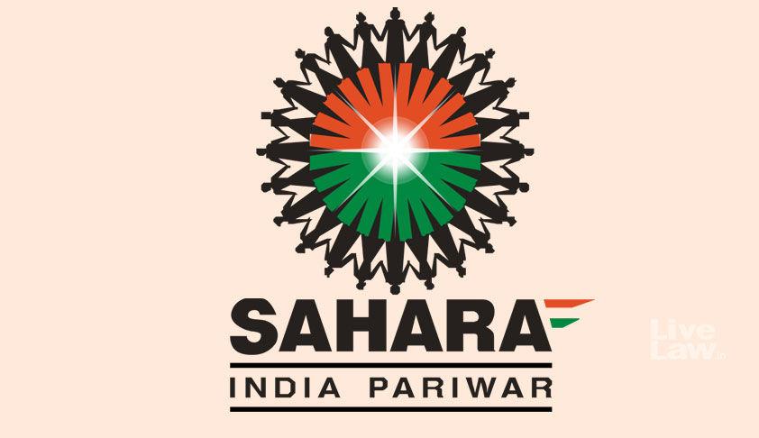 सहारा जनता से एकत्र 62,602 करोड़ रुपये जमा कराए : सेबी ने सुप्रीम कोर्ट में  विफल रहने पर सहारा को हिरासत में लेने की अर्जी दी